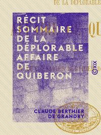 R?cit sommaire de la d?plorable affaire de Quiberon