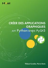 Cr?er des applications graphiques en Python avec PyQt5