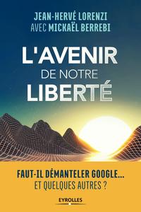 Livre numérique L'avenir de notre liberté