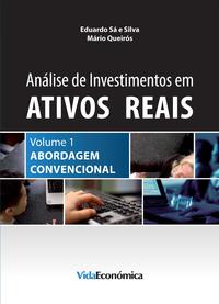 An?lise de Investimentos em Ativos Reais - Volume 1