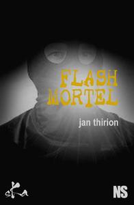 Flash mortel
