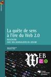 Livre numérique La quête de sens à l'heure du Web 2.0