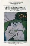 Livre numérique L'idée de paix en France et ses représentations au xxe siècle