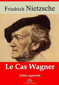 Le Cas Wagner – suivi d'annexes