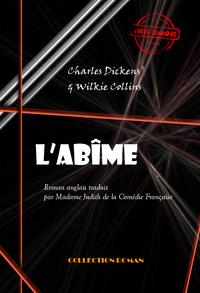 L'abîme, édition intégrale