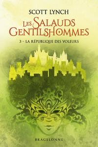Cover image (Les salauds gentilshommes. Volume 3, La République des voleurs)