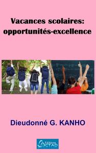 Vacances  scolaires : opportunit?s-excellence
