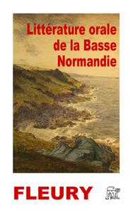 Litt?rature orale de la Basse-Normandie