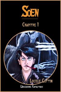 Soen, Chapitre 1 (Roman fantasy)