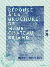 """Réponse à la brochure de M. de Chateaubriand - Intitulée """"De la nouvelle proposition relative au ban"""