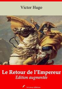 Le Retour de l'Empereur – suivi d'annexes