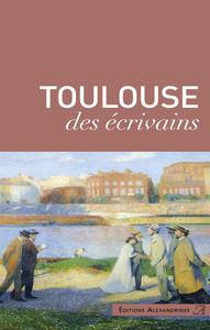 Toulouse des ?crivains
