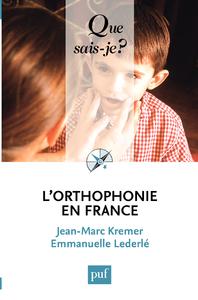 L'orthophonie en France, « Que sais-je ? » n° 2571