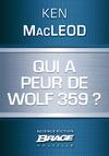 Livre numérique Qui a peur de Wolf 359 ?