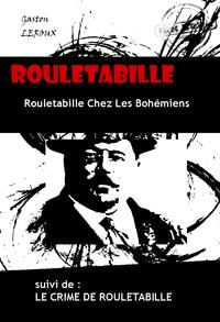 Rouletabille Chez Les Bohémiens & Le Crime De Rouletabille