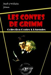 Les contes de Grimm (avec illustrations), édition intégrale