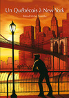Livre numérique Un Québécois à New York (roman gay)
