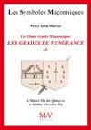 Livre numérique N.59 Les grades de vengeance - Tome 2, L'Illustre Elu des Quinze et le Sublime Chevalier Elu