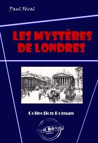 Les mystères de Londres  (avec illustrations), édition intégrale