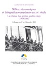 Livre numérique Milieux économiques et intégration européenne au XXesiècle