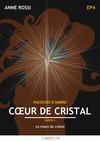 Livre numérique Cœur de cristal, épisode 4