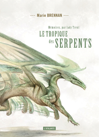 Le tropique des serpents