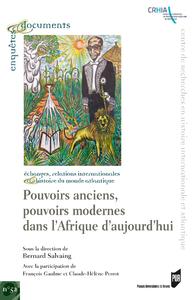 Livre numérique Pouvoirs anciens, pouvoirs modernes de l'Afrique d'aujourd'hui