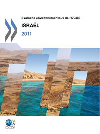 Examens environnementaux de l'OCDE : Israël 2011