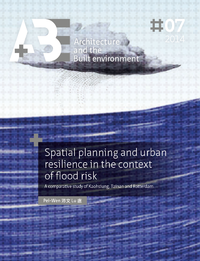 Spatial planning and urban resilience in the context of flood risk., A comparative study of Kaohsiung, Tainan and Rotterdam