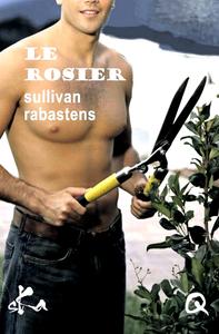 Le rosier, Série L'édile