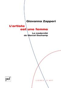 L'artiste est une femme, La modernité de Marcel Duchamp