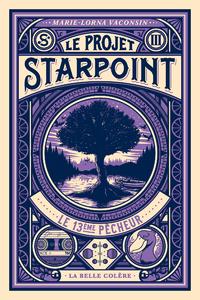 Le projet Starpoint. Volume 3, Le 13ème pêcheur