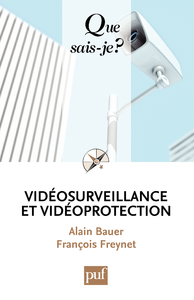 Vidéosurveillance et vidéoprotection, « Que sais-je ? » n° 3813
