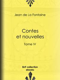 Contes et nouvelles, Tome IV