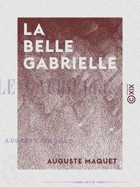 La Belle Gabrielle