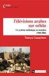 Livre numérique Télévisions arabes sur orbite