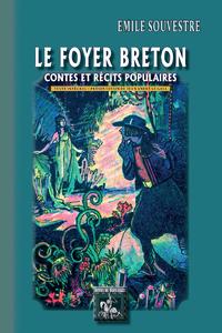 Le Foyer breton (contes et r?cits populaires)