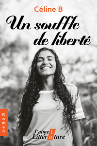 Un souffle de liberté
