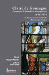 Livre numérique Claire de Gonzague Comtesse de Bourbon-Montpensier (1464-1503)