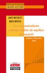 Livre numérique John Meyer et Brian Rowan - Les organisations comme reflets de mythes rationels
