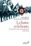 Livre numérique La Haine et la honte. Journal d'un aristocrate allemand. 1936-1944