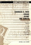 Livre numérique Charles E. Ives. Essais avant une sonate