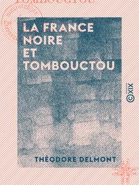 La France noire et Tombouctou