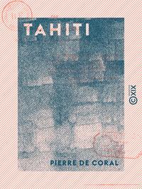 Tahiti - Esquisse historique