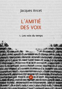 Livre numérique L'amitié des voix, 1