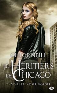 Image de couverture (Les héritiers de Chicago. Volume 2, Vivre et laisser mordre)