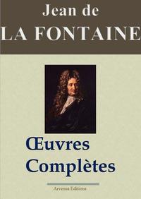Jean de La Fontaine : Oeuvres compl?tes illustr?es | Les 425 fables de La Fontaine, contes et pi?ces