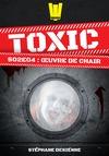 Livre numérique Toxic - Saison 2 Épisode 4 - Œuvre de chair