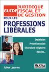 Livre numérique Guide juridique, fiscal et de gestion pour les professions libérales