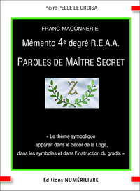 Livre numérique Mémento 4è degré REAA paroles de maître secret